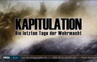 Kapitulation – Die letzten Tage der Wehrmacht [Geschichte Doku 2016] | N24