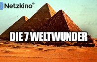 Die 7 Weltwunder (Dokumentation in voller Länge)