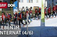 Leben im Internat | Internatsschule Ftan (4/6) | Doku | SRF DOK