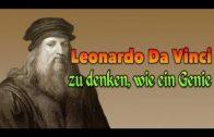 Leonardo Da Vinci – zu denken, wie ein Genie (Doku Hörspiel)