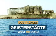LOST PLACES – Geisterstädte | HD Doku