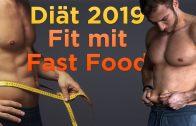 Mein DIÄTPLAN 2019   Abnehmen mit Fast Food ?!