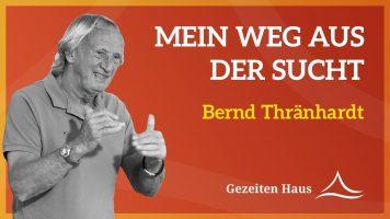 """""""Mein Weg aus der Sucht"""" – Bernd Thränhardt über Therapie von Alkoholsucht, Gezeiten Haus"""