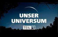 Doku | Unser Universum (1/3)