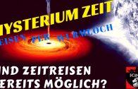 Mysterium Zeit  Teleportation und Wurmlöcher   Zeitreisen durch das Universum