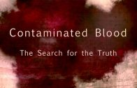 Panorama – Contaminated Blood: The Search for the Truth