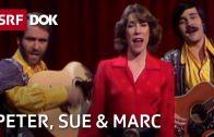 Peter, Sue & Marc – Erfolgreichste Schweizer Musiker der 70er Jahre | Doku | SRF DOK