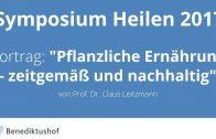 """""""Pflanzliche Ernährung – zeitgemäß und nachhaltig"""" von Prof. Dr. Claus Leitzmann am Benediktushof"""