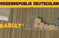 RABIAT! Drogenrepublik Deutschland I Reportage