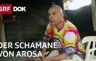 Renato Simonelli – Der Schamane von Arosa | Helfen mit Ayahuasca | Reportage | SRF DOK