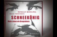 Ronald Miehling   Schneekönig, mein Leben als Drogenboss alle parts