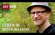 Schweizer in Russland | Abenteuer Moskau (4/4) | Doku | SRF DOK