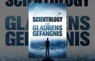 Scientology – Ein Glaubensgefängnis