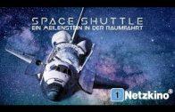 Space Shuttle – Ein Meilenstein in der Raumfahrt (Ganze Dokumentation in voller Länge)