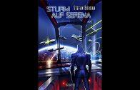 Sturm auf Serena Der Ruul Konflikt 9 von Stefan Burban voll Hörbuch Science Fiction