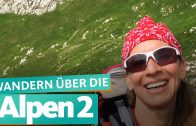 Über die Alpen wandern – Von Meran zum Gardasee | WDR Reisen