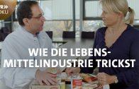 Die Wahrheit über Fertiggerichte – Wie die Lebensmittelindustrie trickst | SWR Doku