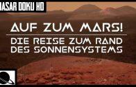 Universum Doku HD – Auf zum Mars! Die Reise zum Rand des Sonnensystems