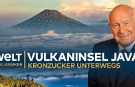 VULKANINSEL JAVA – Kronzucker unterwegs | Doku – TV Klassiker