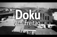 WDR Doku Am Freitag Wir vor 100 Jahren Teil 3