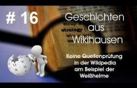 Weißhelme und Wikipedia – keine Quellenprüfung – Geschichten aus Wikihausen #16