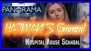 Whorlton Hall Special Needs Abuse Scandal – Hatman's Comment!