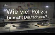 Wie viel Polizei braucht Deutschland? | Polizei Doku