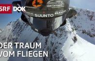 Wingsuit Base-Jumping – Der Traum vom Fliegen | Doku | SRF DOK