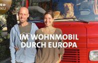 Für immer unterwegs? Im Wohnmobil durch Europa (3/3)   SWR Doku