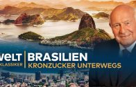BRASILIEN – Kronzucker unterwegs   Doku – TV Klassiker