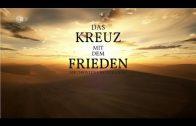 ZDF-Doku: Das Kreuz mit dem Frieden – Die Christen und der Krieg
